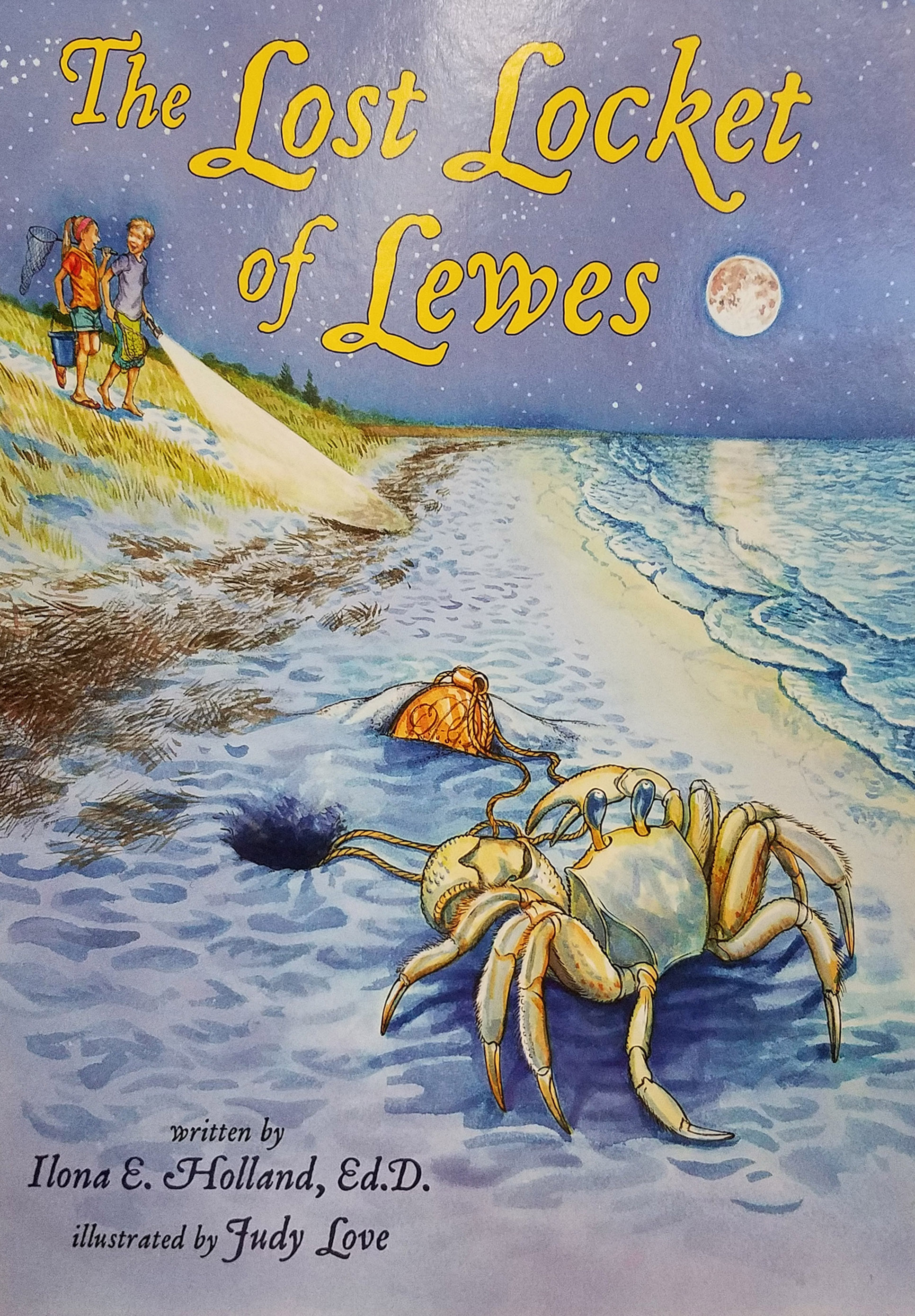The Lost Locket of Lewes, Ilona E Holland, illustrated by Judy Love, 2018, 24 pp, PAPERBACK. Prices reflect the cost of the book PLUS S&H fee of $3.00